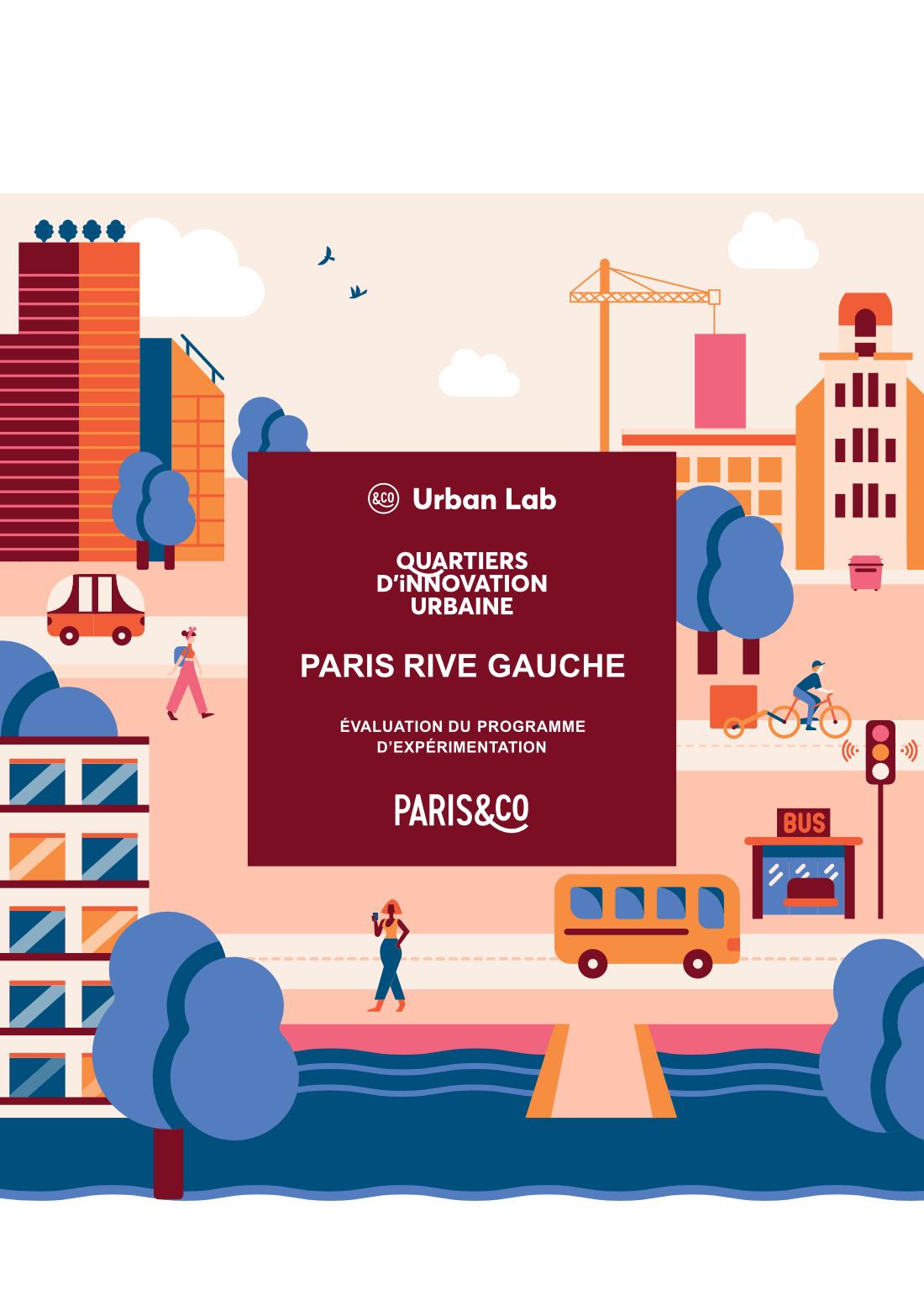 Evaluation du programme Quartiers d'Innovation Urbaine Paris Rive Gauche